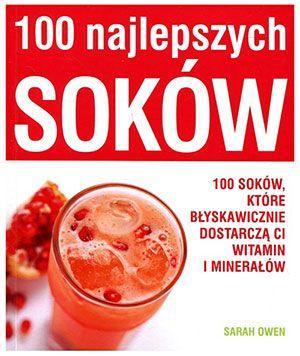Poradnik 100 najlepszych soków
